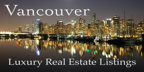 Vancouver Luxury Real Estate Listings