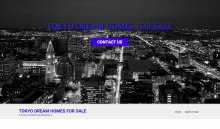 TOKYO DREAM HOMES FOR SALE